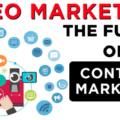動画マーケティングがコンテンツマーケティングの未来になる理由